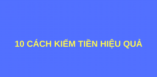 cach-kiem-tien-hieu-qua