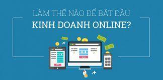 kinh-doanh-online-cho-nguoi-moi-bat-dau